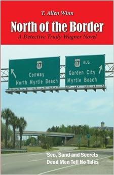 Book North of the Border by T. Allen Winn (2013-04-25)