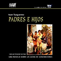 Padres e Hijos [Fathers and Sons]
