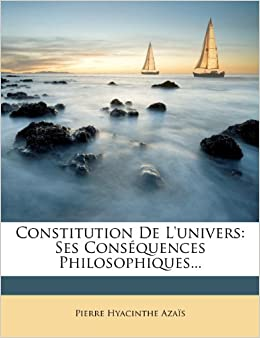 Book Constitution de L'Univers: Ses Consequences Philosophiques...