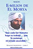 img - for Emilios De El Morya - Libro I (Spanish Edition) book / textbook / text book