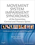 img - for Movement System Impairment Syndromes of the Extremities, Cervical and Thoracic Spines book / textbook / text book