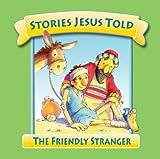 The Friendly Stranger, Margaret Williams, 0825473179