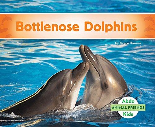 (Bottlenose Dolphins (Animal Friends) )