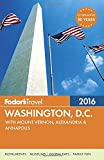 Fodor's Washington, D.C. 2016: with Mount Vernon, Alexandria & Annapolis (Full-color Travel Guide)