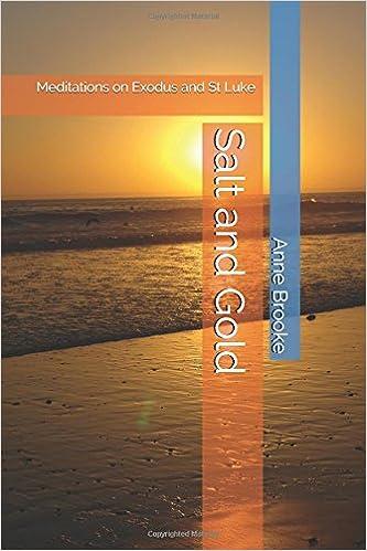 Salt and Gold: Meditations on Exodus and St Luke