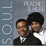 S.O.U.L: Peaches & Herb