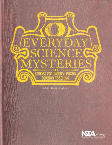 Everyday Science Mysteries: Stories for Inquiry-Based...