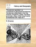 The General Gazetteer, R. Brookes, 1171469179