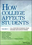 img - for How College Affects Students: 21st Century Evidence that Higher Education Works book / textbook / text book