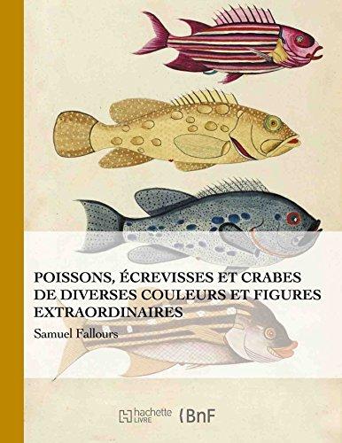 Poissons Écrevisses Et Crabes (Beaux Livres / Sciences) (French Edition)