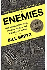 Enemies: How America's Foes Steal Our Vital Secrets--and How We Let It Happen Kindle Edition