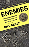Enemies: How America's Foes Steal Our Vital Secrets-and How We Let It Happen