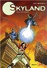 Skyland, Tome 1 : L'éclat des ténèbres par Latil