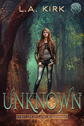 Unknown (The Secret Life of Cassie Martin Book 1) (English Edition)