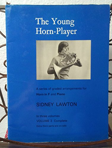 The Young Horn Player Horn in F and Piano Volume 3 (3 Sidney Part)