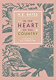 In the Heart of the Country, H. E. Bates and C. F. Tunnicliffe, 1906509832