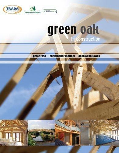 Green Oak in Construction by Peter Ross - Stores Oaks 12 In Mall