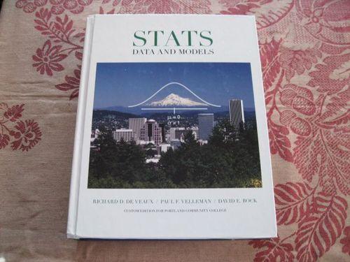 STATS DATA and MODELS. Custom Edition for Portland Community College PDF ePub book