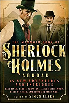 Mammoth Book Of Sherlock Holmes Abroad (Mammoth Books)