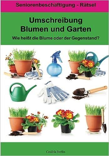Umschreibung Blumen Und Garten Wie Heißt Die Blume Oder Der