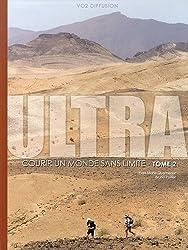 Ultra : Courir un monde sans limite Tome 2