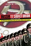 Russia and the Soviet Union: An Historical Introduction from the Kievan State to the Present by John M Thompson (2008-07-29)