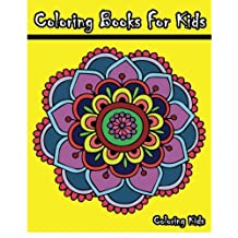 Coloring Books For Kids: +100 Mandala Coloring Pages
