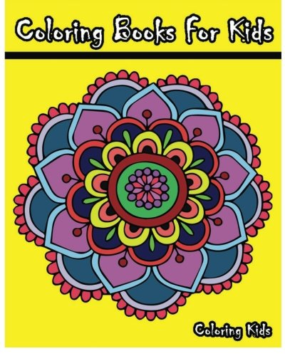 Download Coloring Books For Kids: +100 Mandala Coloring Pages PDF