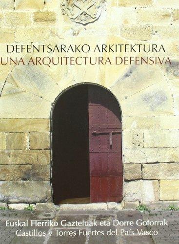 Descargar Libro Defentsarako Arkitektura / Una Arquitectura Defensiva Desconocido