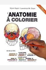 L'anatomie À Colorier (French Edition) Paperback