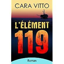L'élément 119 (French Edition)