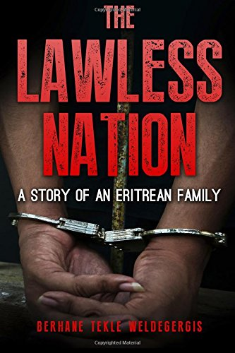 The Lawless Nation: A Story of an Eritrean Family