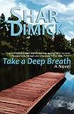 Take a Deep Breath, Shar Dimick, 1467951706