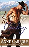 img - for Loving A Cowboy (Hearts of Wyoming) (Volume 1) book / textbook / text book