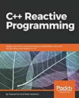 C++ Reactive Programming Front Cover
