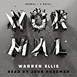 Normal: A Novel | Warren Ellis