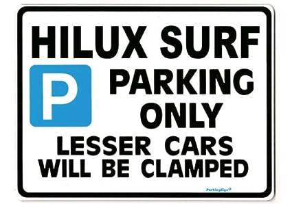 Size Large 205 x 270mm Gift for Toyota hi lux models HILUX SURF Car Parking Sign