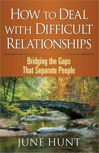 How to Deal with Difficult Relationships: Bridging the Gaps That Separate People (Counseling Through the Bible Series)