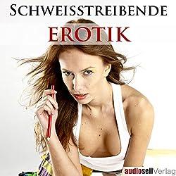 Schweisstreibende Erotik