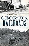 A History of Georgia Railroads