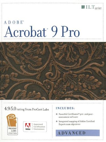 Acrobat 9 Pro: Advanced, Ace Edition + Certblaster