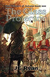 The Glass Projector (The Witches of Autumn Book 1)
