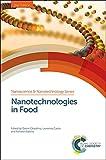 Nanotechnologies in Food (Nanoscience & Nanotechnology Series)