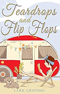 Teardrops And Flip Flops by Lark Griffing ebook deal