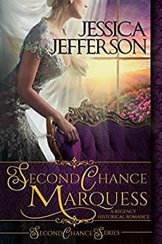Second Chance Marquess (Second Chance Series Book 1) by [Jefferson, Jessica]