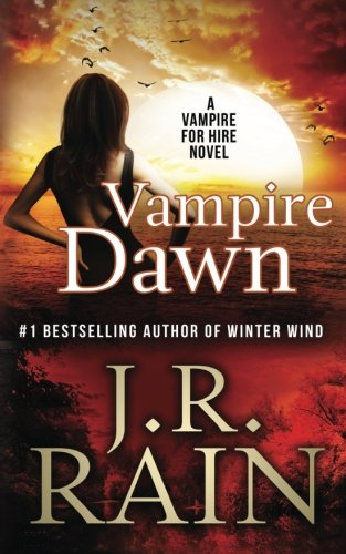 Vampire Dawn (Vampire for Hire) (Volume 5)