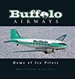 Buffalo Airways: Home of the Ice Pilots