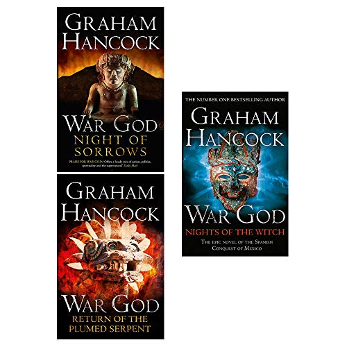 Hancock Collection - Graham Hancock War God Trilogy 3 Books Collection Set (War God Night Of Sorrows, War God Return Of The Plumed Serpent, War God Nights Of The Witch)