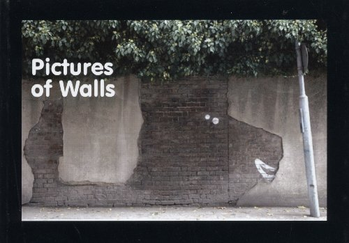Pictures of Walls - Conceived and compiled by Banksy ^