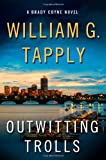 Outwitting Trolls: A Brady Coyne Novel (Brady Coyne Novels)
